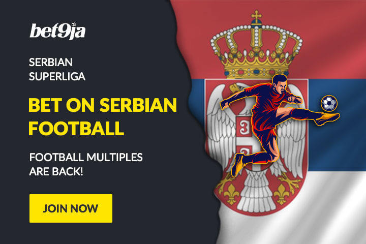 Bet9ja football multiples - Serbian League with Bet9ja Promotion Code